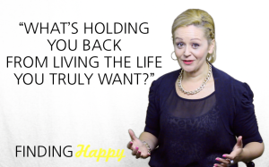 finding happy whats holding you back?